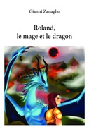 Roland, le mage et le dragon