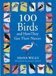 100 Birds and How They Got Their Names