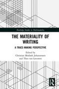 The Materiality of Writing: A Trace Making Perspective