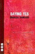 Saying Yes (NHB Modern Plays)