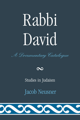 Rabbi David: A Documentary Catalogue