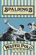 Spalding's Athletic Library - How to Play Water Polo