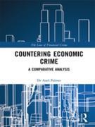 Countering Economic Crime: A Comparative Analysis