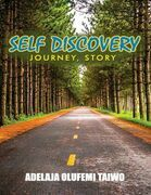 Self Discovery- Journey - Story