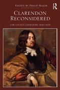 Clarendon Reconsidered: Law, Loyalty, Literature, 1640-1674