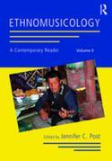 Ethnomusicology: A Contemporary Reader, Volume II