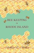 How to Keep Bees Or; Bee Keeping in Rhode Island