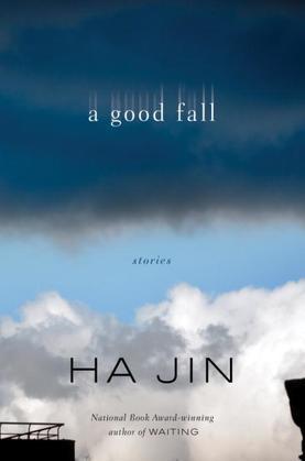 A Good Fall: Stories