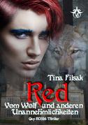 Red - Vom Wolf und anderen Unannehmlichkeiten