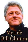 Bill Clinton - My Life