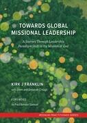 Towards Global Missional Leadership