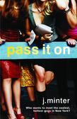 Pass It On: An Insiders Novel