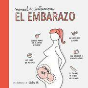 Manual de instrucciones: el embarazo