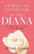 Spiritual Interview with Princess Diana