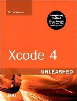 Xcode 4 Unleashed