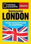 Quintessential London: From Shakespeare to Shopping