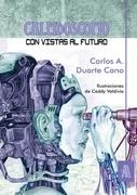 Caleidoscopio con vistas al futuro