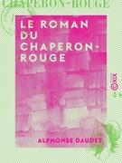 Le Roman du Chaperon-Rouge