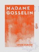 Madame Gosselin