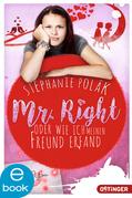 Mr. Right oder Wie ich meinen Freund erfand