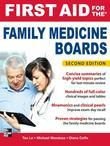First Aid for the Family Medicine Boards, Second Edition