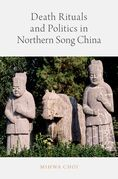 Death Rituals and Politics in Northern Song China