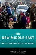 The New Middle East: What Everyone Needs to Know?
