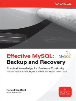 Effective MySQL Backup and Recovery