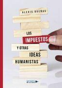 Los impuestos y otras ideas humanistas