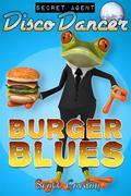 Secret Agent Disco Dancer: Burger Blues