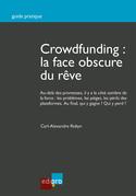 Crowdfunding : la face obscure du rêve