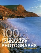 100 Ways to Take Better Landscape Photographs