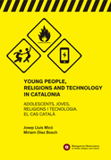Young People, Religions and Technology in Catalonia. Blanquerna Observatory 6