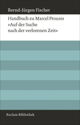 """Handbuch zu Marcel Prousts """"Auf der Suche nach der verlorenen Zeit"""""""