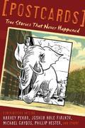 Postcards: True Stories That Never Happened