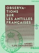 Observations sur les Antilles françaises