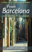 From Barcelona - Stories Behind the City, Second Edition