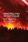 Principalities in Particular