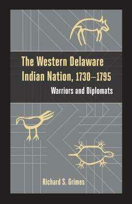 The Western Delaware Indian Nation, 1730–1795