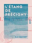 L'Étang de Précigny
