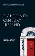 Eighteenth-Century Ireland (New Gill History of Ireland 4)