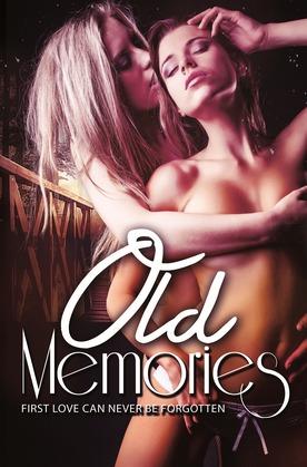 Old Memories (nouvelle lesbienne)