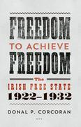 Freedom to Achieve Freedom