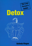 Detox: The Lazy Person's Guide!