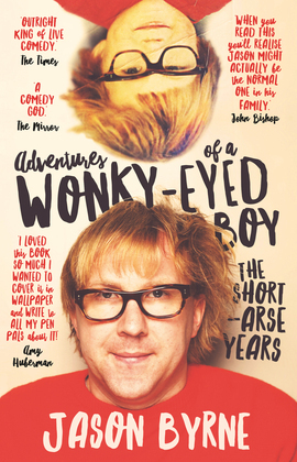 Adventures of a Wonky-Eyed Boy