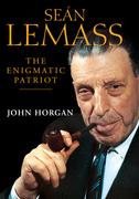 Sean Lemass: The Enigmatic Patriot