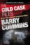 Cold Case Files Missing and Unsolved: Ireland's Disappeared