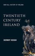 Twentieth-Century Ireland (New Gill History of Ireland 6)