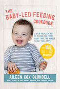 The Baby Led Feeding Cookbook