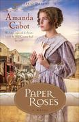 Paper Roses: A Novel